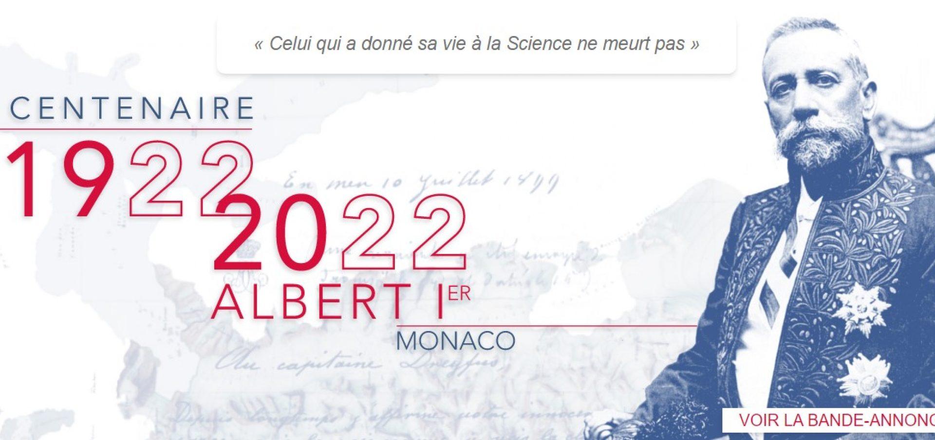 Centenaire - SAS Le Prince Albert Ier de Monaco